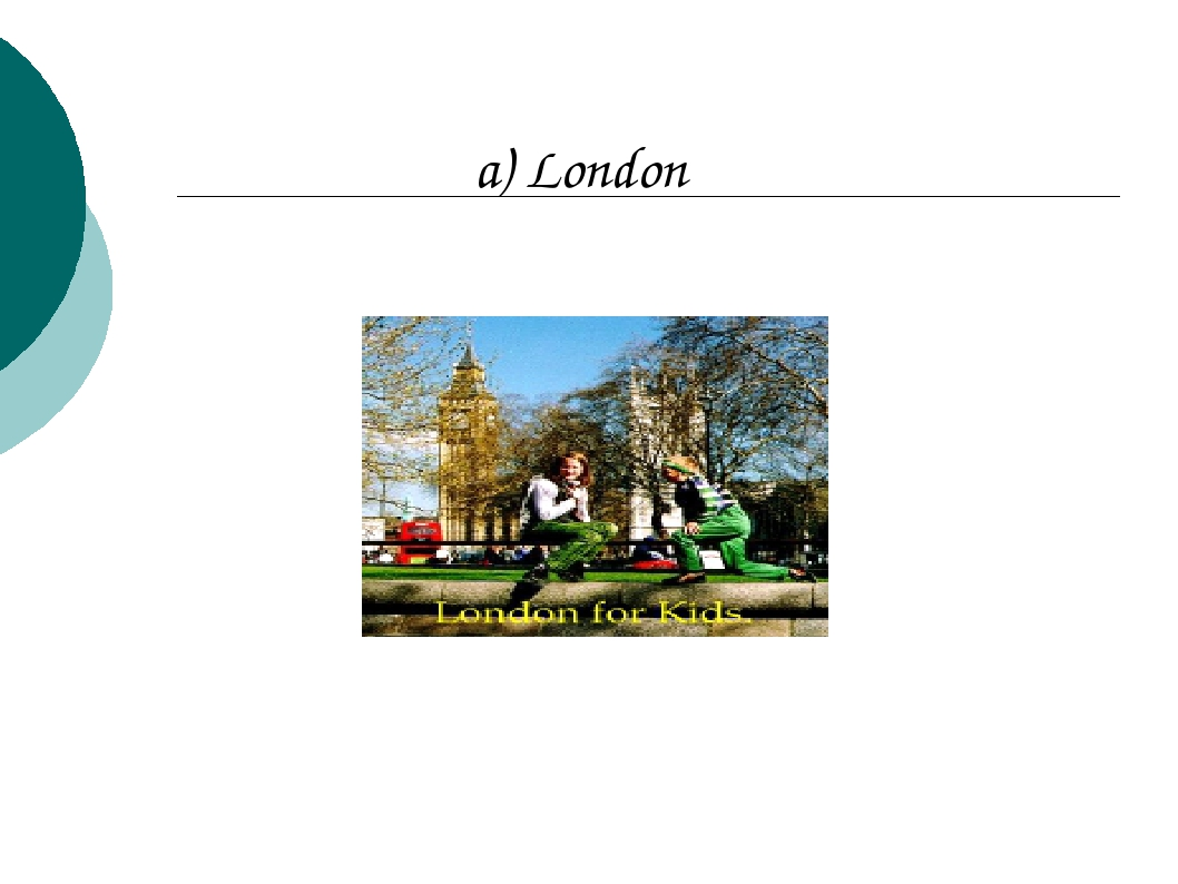 a) London