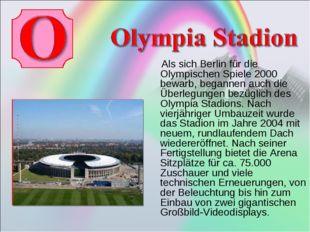 Als sich Berlin für die Olympischen Spiele 2000 bewarb, begannen auch die Üb