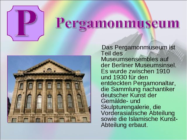Das Pergamonmuseum ist Teil des Museumsensembles auf der Berliner Museumsins...