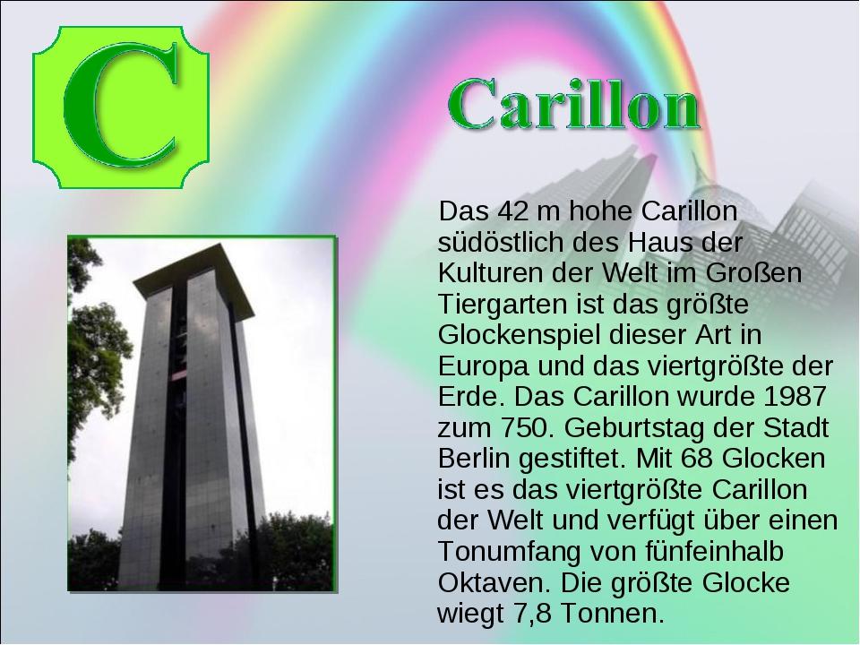 Das 42 m hohe Carillon südöstlich des Haus der Kulturen der Welt im Großen T...