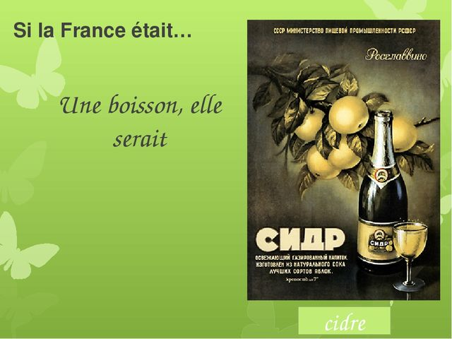 Si la France était… Une boisson, elle serait cidre