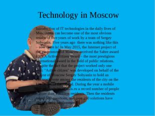 Introduction of IT technologies in the daily lives of Muscovites can become o