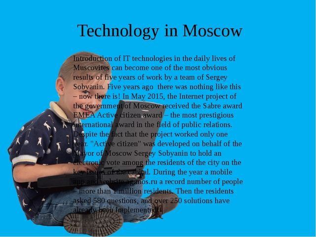 Introduction of IT technologies in the daily lives of Muscovites can become o...