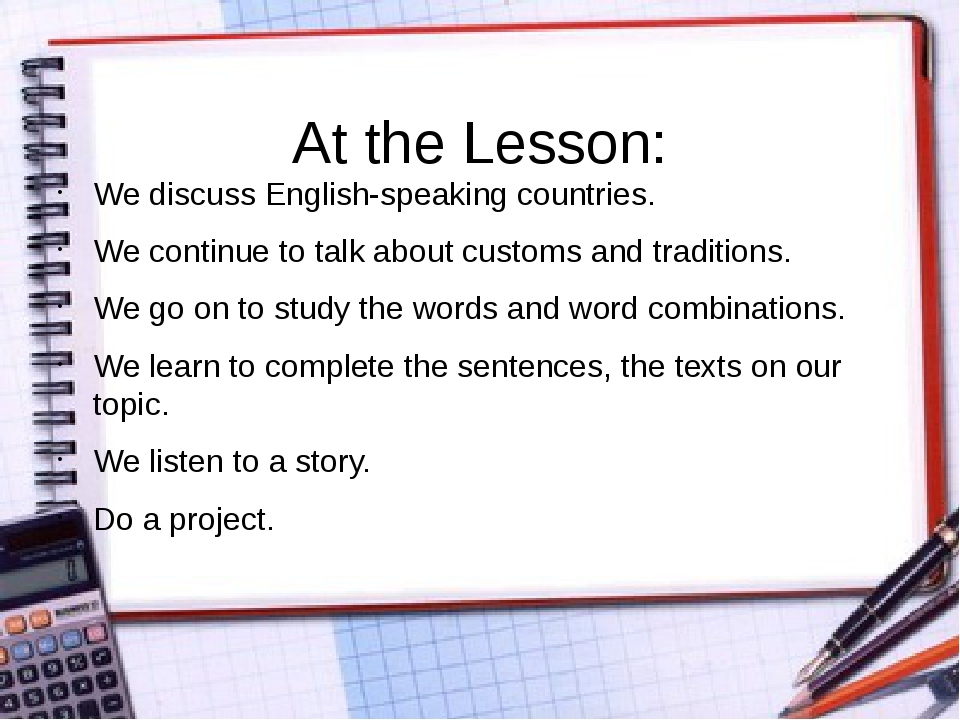 At the Lesson: We discuss English-speaking countries. We continue to talk ab...