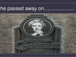 She passed away on………………