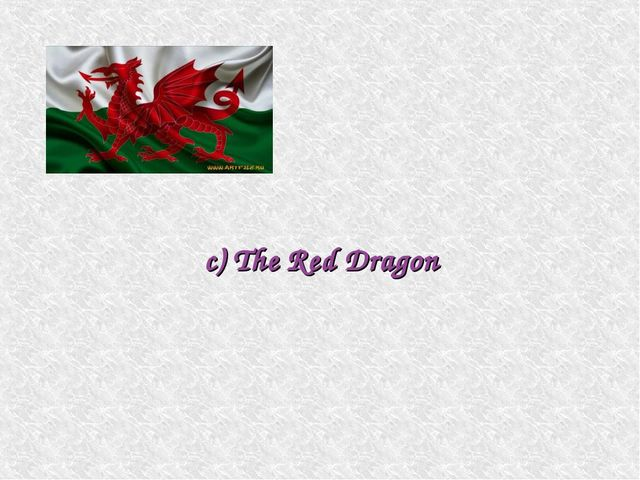 c) The Red Dragon