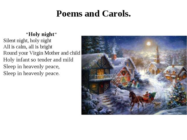 """Holy night"" Silent night, holy night All is calm, all is bright Round your..."