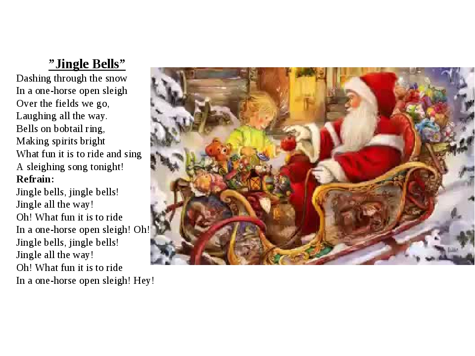 """Jingle Bells"" Dashing through the snow In a one-horse open sleigh Over the f..."