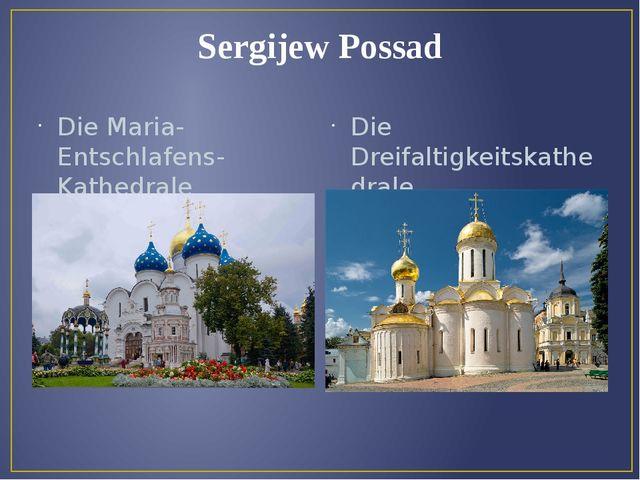 Sergijew Possad Die Maria- Entschlafens- Kathedrale Die Dreifaltigkeitskathed...