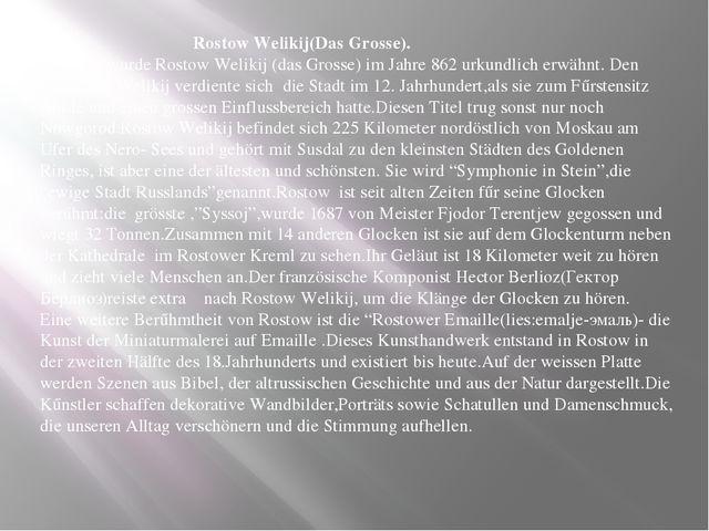 Rostow Welikij(Das Grosse). Erstmals wurde Rostow Welikij (das Grosse) im Ja...