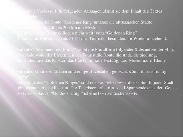 Aufgabe 1.Verbessert die folgenden Aussagen ,damit sie dem Inhalt des Textes...