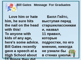 Bill Gates Message  For Graduates Love him or hate him, he sure hits the nai