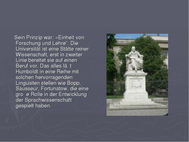 """Sein Prinzip war: «Einheit von Forschung und Lehre"""". Die Universität ist ein..."""