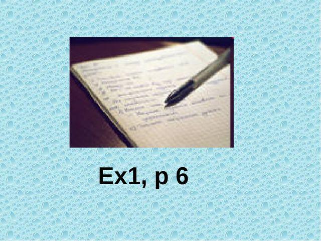 Ex1, p 6