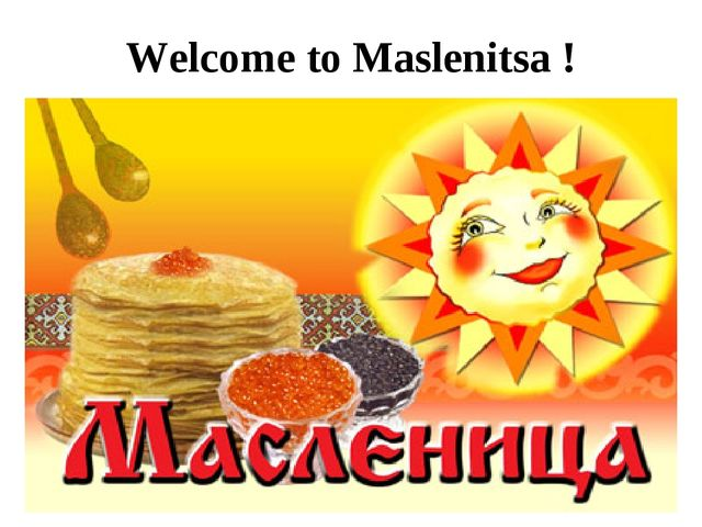 Welcome to Maslenitsa !