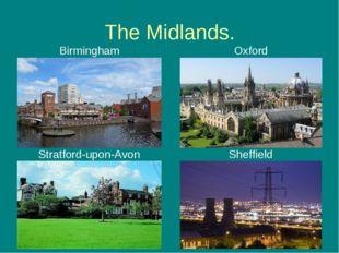 The Midlands. Birmingham Oxford Stratford-upon-Avon Sheffield