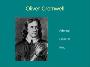 Oliver Cromwell Admiral General King