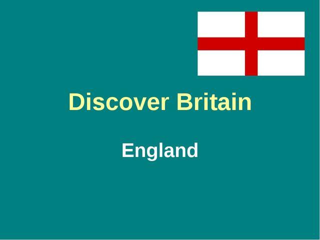Discover Britain England