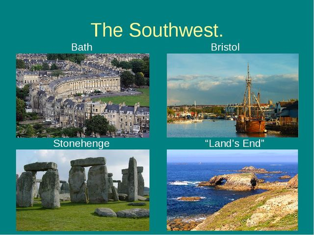 "The Southwest. Bath Bristol Stonehenge ""Land's End"""