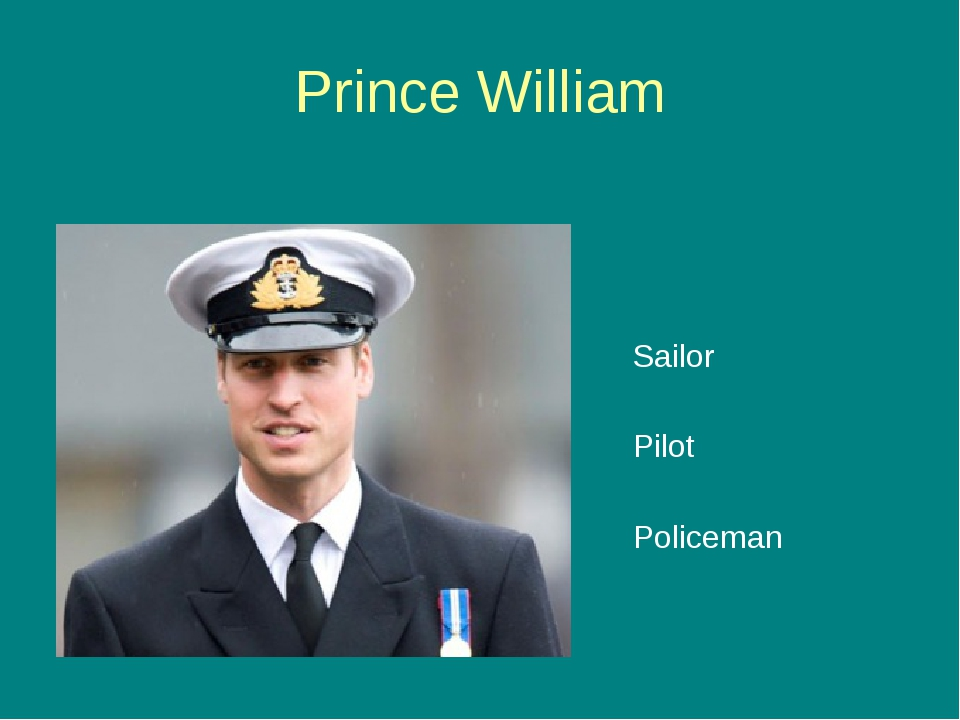 Prince William Sailor Pilot Policeman