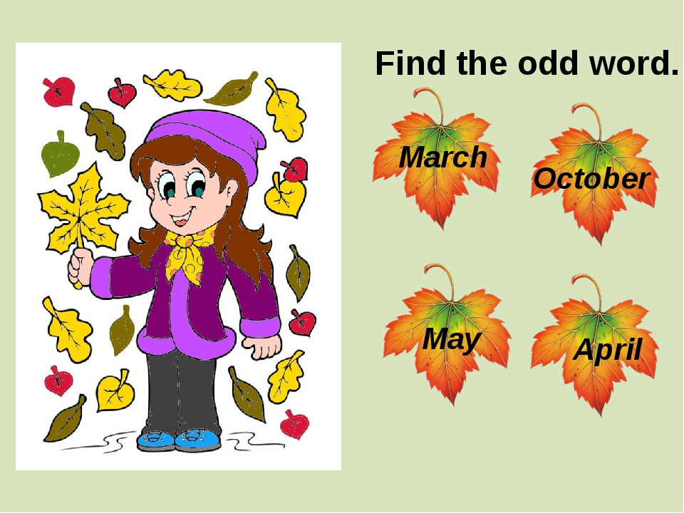 Find the odd word. March May October April