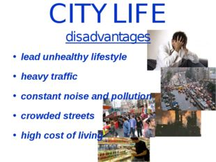 CITY LIFE disadvantages lead unhealthy lifestyle heavy traffic constant noise