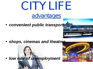 CITY LIFE advantages convenient public transport shops, cinemas and theatres