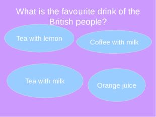 What is the favourite drink of the British people?