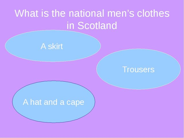 What is the national men's clothes in Scotland