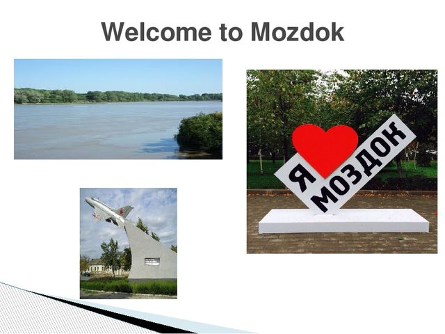Welcome to Mozdok