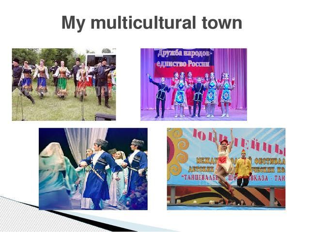 My multicultural town