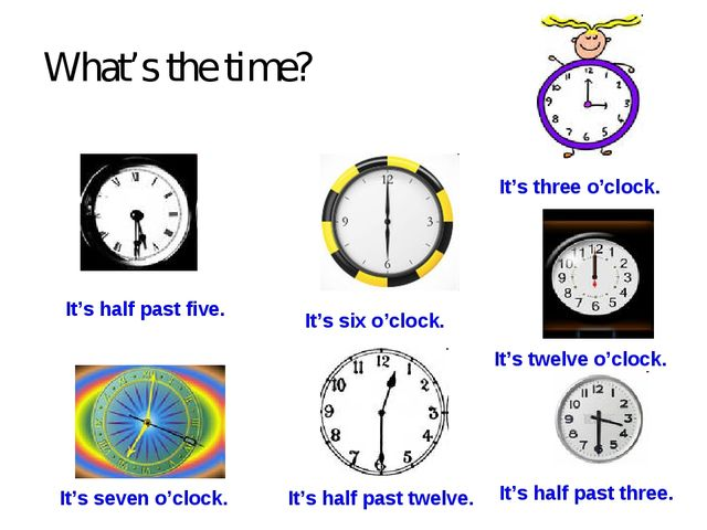 What's the time? It's half past five. It's half past three. It's half past tw...