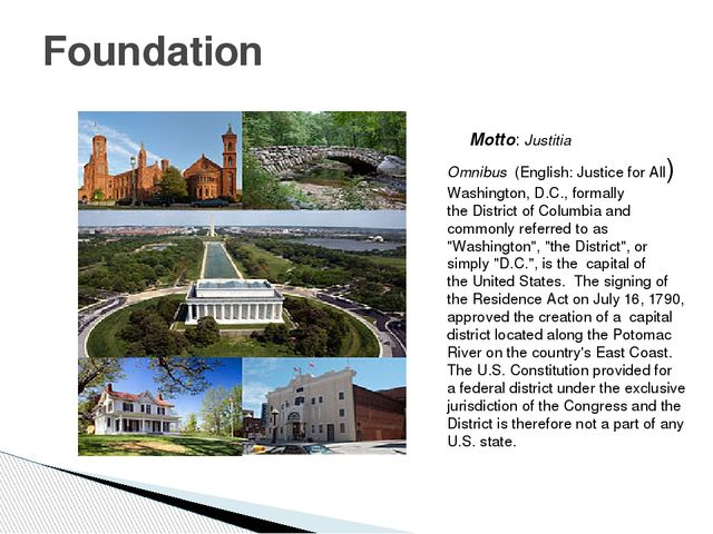 Motto: Justitia Omnibus  (English: Justice for All) Washington, D.C., formal...
