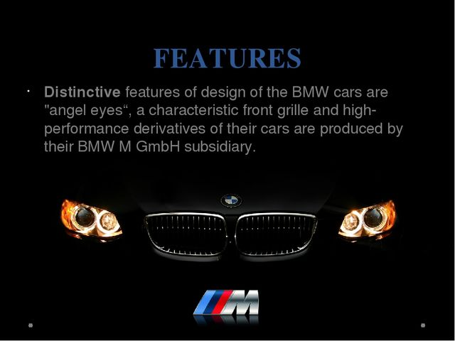 """FEATURES Distinctive features of design of the BMW cars are """"angel eyes"""", a c..."""