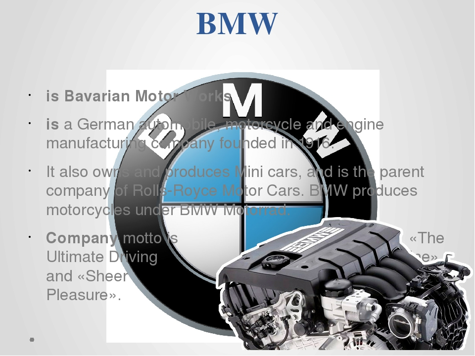 BMW is Bavarian Motor Works is a German automobile, motorcycle and engine ma...