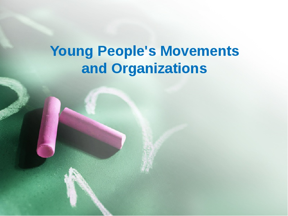 Young People's Movements and Organizations