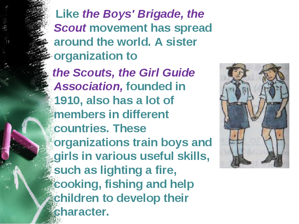 Like the Boys' Brigade, the Scout movement has spread around the world. A si...