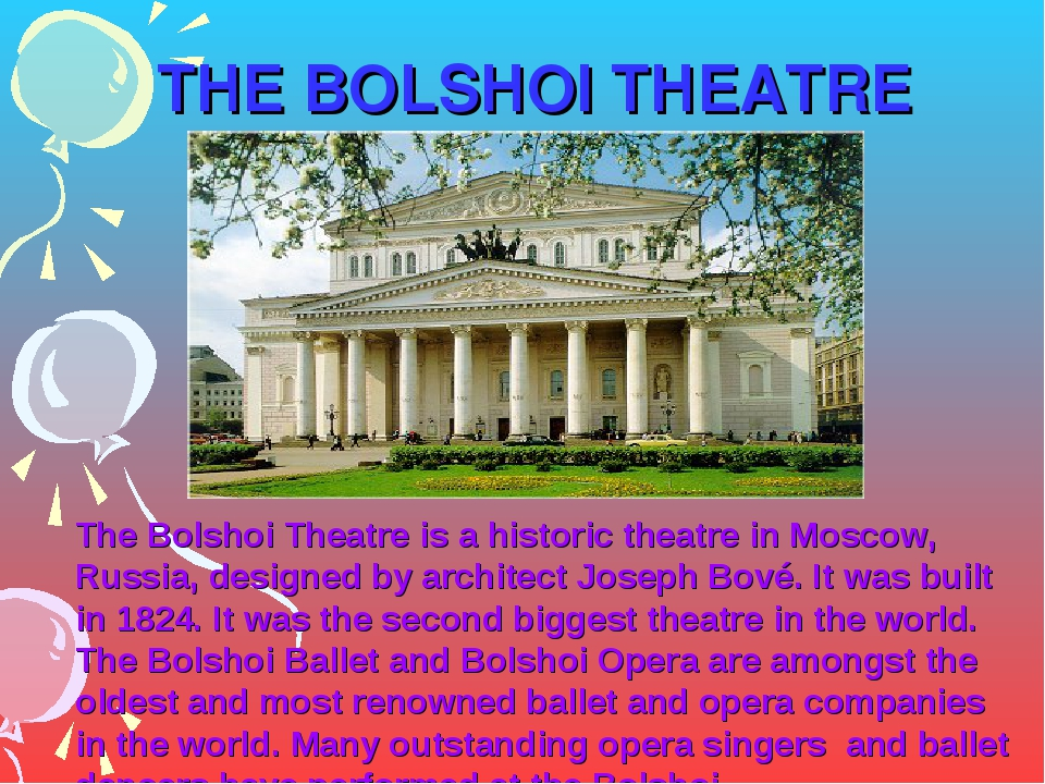 THE BOLSHOI THEATRE The Bolshoi Theatre is a historic theatre in Moscow, Russ...