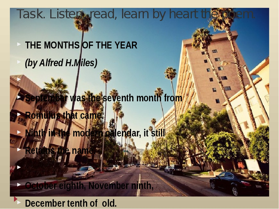 Task. Listen, read, learn by heart the poem. THE MONTHS OF THE YEAR (by Alfre...