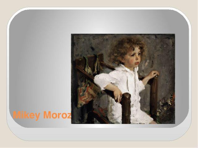 Mikey Morozov