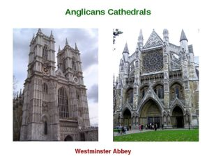 Westminster Abbey Anglicans Cathedrals