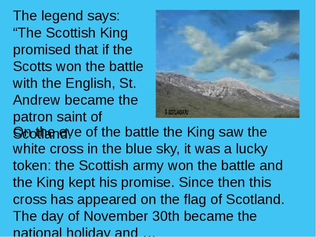 """The legend says: """"The Scottish King promised that if the Scotts won the battl..."""
