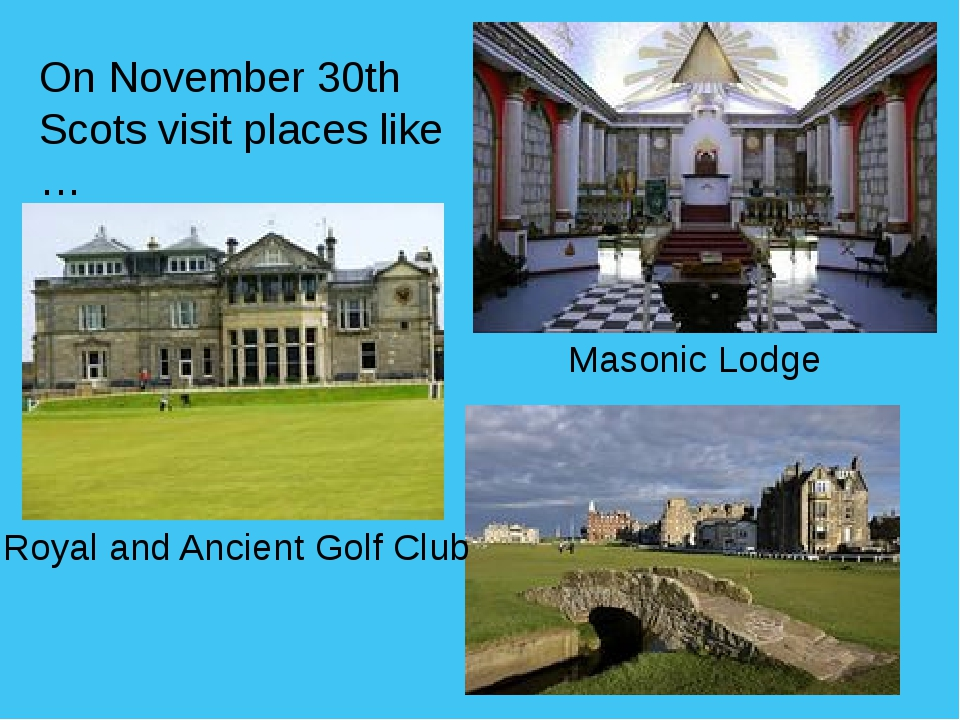 On November 30th Scots visit places like … Masonic Lodge Royal and Ancient Go...