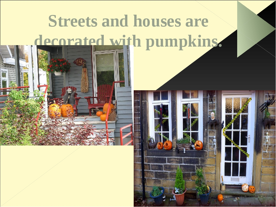 Streets and houses are decorated with pumpkins.