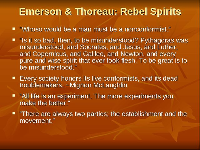 """Emerson & Thoreau: Rebel Spirits """"Whoso would be a man must be a nonconformis..."""