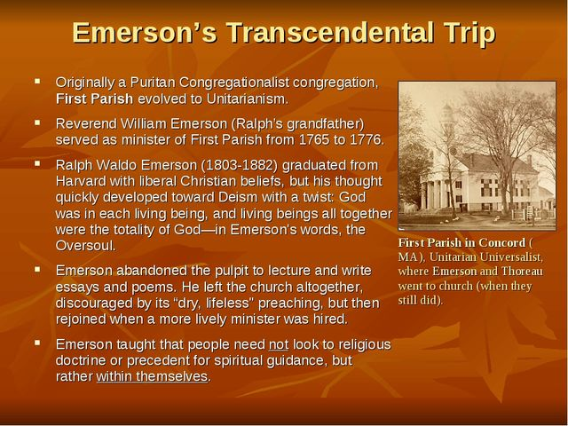 Emerson's Transcendental Trip Originally a Puritan Congregationalist congrega...
