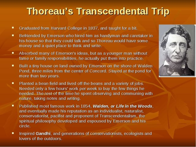 Thoreau's Transcendental Trip Graduated from Harvard College in 1837, and tau...
