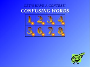 LET'S HAVE A CONTEST! CONFUSING WORDS