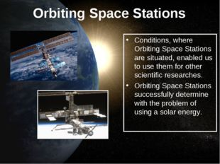 Orbiting Space Stations Conditions, where Orbiting Space Stations are situate