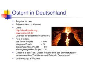 Ostern in Deutschland Aufgabe für den Schulern des 11. Klassen Links http://d